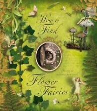 Flower Fairies: How to Find Flower Fairies by Cicely Mary Barker (2007,...