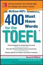 400 Must Have Words for the TOEFL by Lawrence Zwier and Lynn Stafford-Yilmaz...