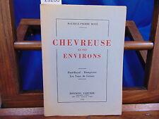 Boyé Chevreuse et ses environs. Port-Royal - Dampierre - Les Vaux de C...