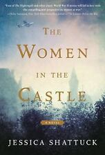 The Women in the Castle : A Novel by Jessica Shattuck (2017) ARC Paperback