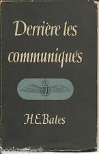 Derriere les Communiques H E BATES 1944 1st Edition Scarce WW2 Royal Air Force