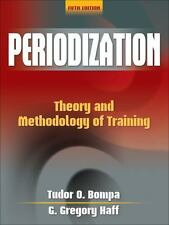 Periodization-5th Edition: Theory and Methodology of Training, Haff, G. Gregory,