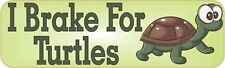 10″ x 3″ I Brake For Turtles Bumper Sticker Decal Stickers Decals
