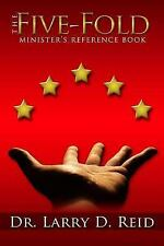 The Five-Fold Minister's Reference Book by Larry D. Reid (2012, Paperback)