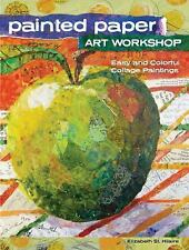 Painted Paper Collage by Elizabeth Nelson (2016, Paperback)