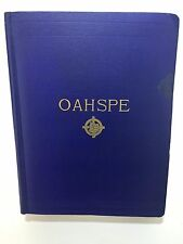 OAHSPE The Words of Jehovih And His Angel Embassadors A Sacred History Book