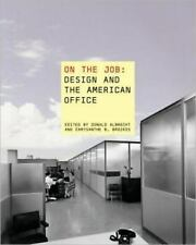 On the Job -Design and the American Office-ExLibrary