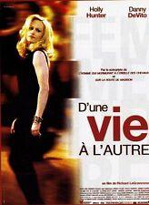 """Affiche 120/160 du film """"D'UNE VIE A L'AUTRE"""" avec Holly Hunter & Danny DeVito ."""