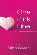 One Pink Line by Dina Silver (2013, Paperback, Unabridged)
