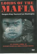 LORD OF THE MAFIA DVD - GANGSTA KING; RAYMOND LEE WASHINGTON
