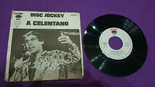 Adriano Celentano disco jockey Galloway made in France 45 giri usato