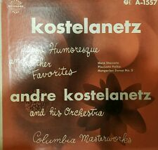 André Kostelanetz And His Orchestra ‎– Humoresque And Other Favorites ~  (VG++)