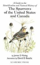 The Sparrows of the United States and Canada by James D. Rising