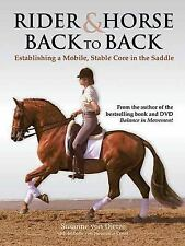 Rider & Horse Back to Back: Establishing a Mobile, Stable Core in the Saddle by