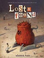 Lost and Found by Shaun Tan (2011, Hardcover)