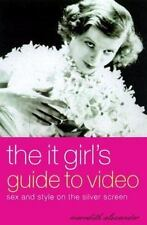 The It Girl's Guide to Video
