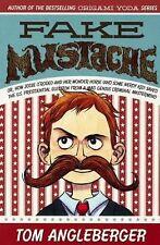 Fake Mustache by Tom Angleberger (2013, Hardcover, Prebound)