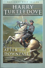 After the Downfall by Harry Turtledove-Night Shade Books 1st Ed./DJ-2008