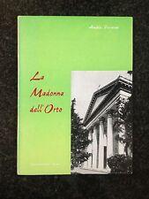 LA MADONNA DELL'ORTO Storia Arte Folklore - A. Ferraironi - GIANELLINE 1968