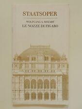 Wiener Staatsoper Wolfgang Amadeus Mozart le Nozze die Figaro Programmheft