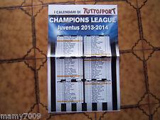 POSTER=CALENDARIO CHAMPIONS LEAGUE 2013/14=TUTTOSPORT =CM 48X32