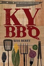 The Kentucky Barbecue Book by Berry, Wes