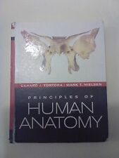 Principles of Human Anatomy by Gerard J. Tortora and Mark Nielsen (2010,...