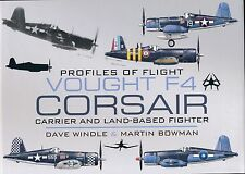 Vought F-4U Corsair -Carrier and Land-based Fighter - Profiles of Flight - New
