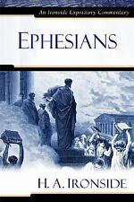 Ephesians by H. A. Ironside and Henry A. Ironside (2007, Hardcover)