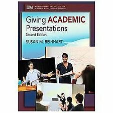Giving Academic Presentations, Second Edition Michigan Series in English for Ac