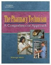 The Pharmacy Technician: A Comprehensive Approach
