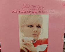 Don't Give Up * Kiss Me Goodbye Petula Clark  33RPM 041816 TLJ