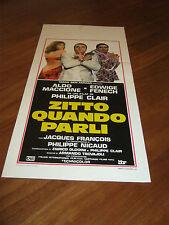 LOCANDINA,1982,ZITTO QUANDO PARLI PHILIPPE CLAIR .FENECH MACCIONE