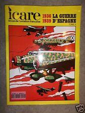 Icare N°149  1936-1939 La guerre d'Espagne  tome 3