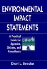 Environmental Impact Statements: A Practical Guide for Agencies, Citiz-ExLibrary