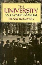 University : An Owner's Manual by Henry Rosovsky (1991, Paperback)
