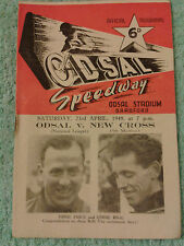 ODSAL SPEEDWAY 1949 ORIGINAL PROGRAMME. . ODSAL v NEW CROSS. 23rd APRIL