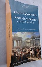 Franc-Maçonnerie et sociétés secrètes contre Napoléon