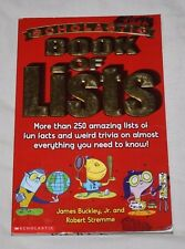 Scholastic Book of Lists by Robert Stremme and James, Jr. Buckley (2003 PB)