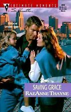 Silhouette Intimate Moments: Saving Grace Vol. 995 by Raeanne Thayne (2000,...