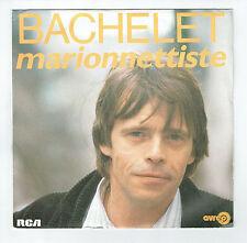 """Pierre BACHELET Disque 45 tours SP 7"""" MARIONNETTISTE - COEUR GOELAND  RCA 40133"""