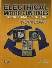 Electrical Motor Controls for Integrated Systems Workbook by Gary Rockis, (Paper