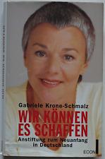 Gabriele Krone-Schmalz - Wir können es schaffen (geb.)