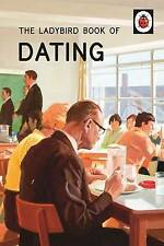 The Ladybird Book of Dating by Joel Morris, Jason Hazeley (Hardback, 2015)