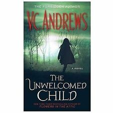 The Unwelcomed Child, Andrews, V.C., 1451650892, Book, Acceptable