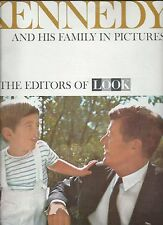 1963 KENNEDY AND HIS FAMILY IN PICTURES BY EDITORS OF LOOK MAGAZINE