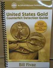 United States Gold Counterfeit Detection Guide By Bill Fivaz Whitman Publising