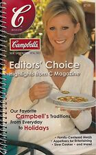 EDITORS' CHOICE HIGHLIGHTS FROM C MAGAZINE CAMPBELL'S SOUP COMPANY 2004 COOKBOOK