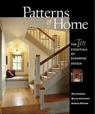 Patterns of Home : The Ten Essentials of Enduring Design by Murray...