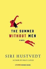 The Summer Without Men by Siri Hustvedt (Paperback / softback)